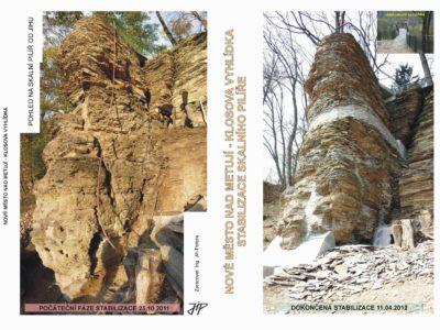 Klosova vyhlídka stabilizace skalního pilíře